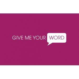 Give Me Your Word Ltd.